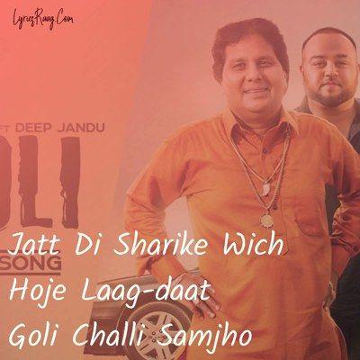 Goli Lyrics Labh Heera Ft Deep Jandu Lyrics Deep Songs