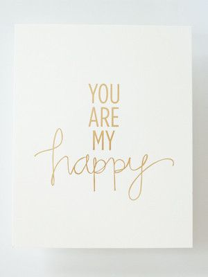 """you are my happy"" art print"