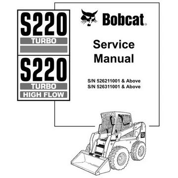 Bobcat S220 Turbo S220 Turbo High Flow Skid Steer Loader Service Manual 6902722 2 06 Skid Steer Loader Repair Manuals Turbo Service