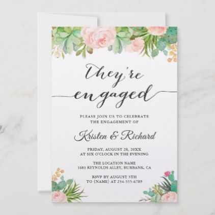 They Re Engaged Succulent Cactus Floral Engagement Announcement Zazzle Com Engagement Announcement Floral Invitation Engagement Party Invitations