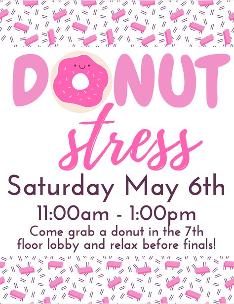 Donut Stress RA Floor Event – get donuts before finals and have residents hang out and relax- maybe incorporate coloring sheets. Ra Events, School Events, College Activities, Leadership Activities, Group Activities, Ra College, College Advisor, College Event Ideas, Resident Assistant Programs