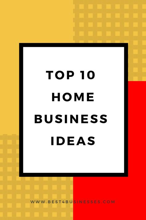 10 Home Based Business Ideas For Moms Dads Home Based Business