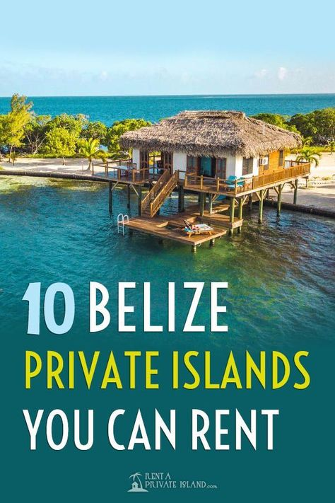 Looking for the perfect private island rental? Check out these ten Belize private island resorts you can rent all for yourself! Map Of Belize, Belize Resorts, Belize Vacations, Belize Travel, Hotels And Resorts, Belize City, Honduras, Costa Rica, Belize Islands