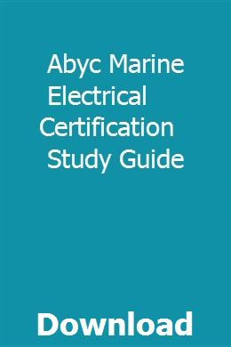 Abyc Marine Electrical Certification Study Guide Sioredycur