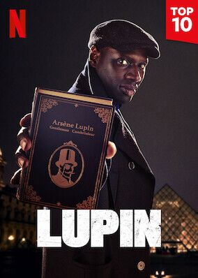 Check Out Lupin On Netflix In 2021 Netflix Tv Series Tv Shows