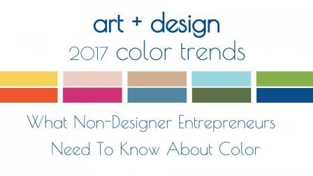 Updated What Non Designer Entrepreneurs Need To Know About Color