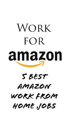 Work For Amazon – 5 Best Amazon Work From Home Jobs