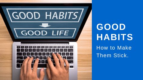 Forming good habits is something everyone always talks about. Stick to something long enough it'll become second nature to you and help you truly get where you want to go.