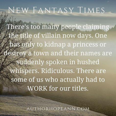 New Fantasy Times: Villainous Complaints - Hope Ann