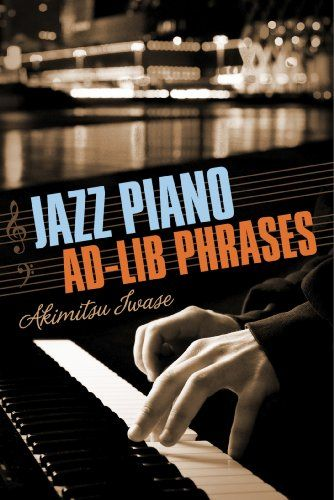 None Jazz Piano Ad-Lib Phrases (Text Book of Jazz Piano 1