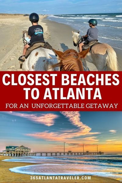 The Closest Beaches To Atlanta For An Exciting Unforgettable Getaway In 2021 Weekend Beach Getaways Atlanta Travel Family Vacation Locations
