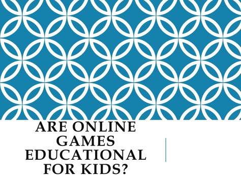 Are Online Games Educational for Kids