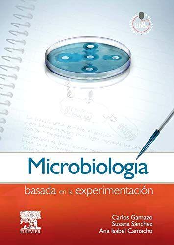 Microbiologia Basada En La Experimentacion Directores Carlos