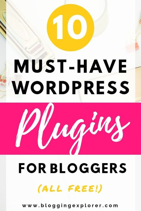 10+ Best WordPress Plugins for Blogs (All FREE