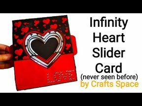 Infinity Heart Slider Card Tutorial L Expandable Heart Card L By Crafts Space Youtube Slider Cards Card Tutorial Heart Cards