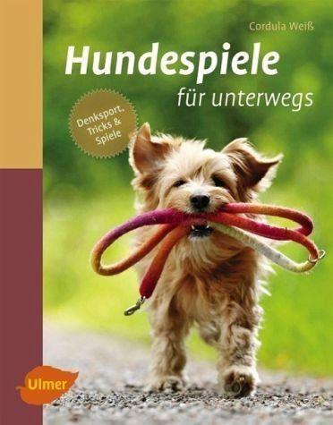 Gebundenes Buch Hundespiele Fur Unterwegs Hunde Spiele