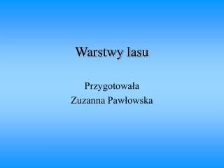 Warstwy Lasu Powerpoint Presentation Presentation Powerpoint