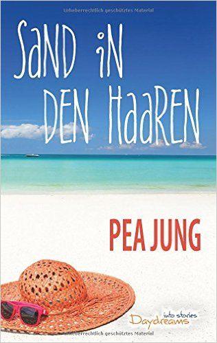 Sand in den Haaren: Seine Durchlaucht bittet zur Schere!: Amazon.de: Pea Jung: Bücher