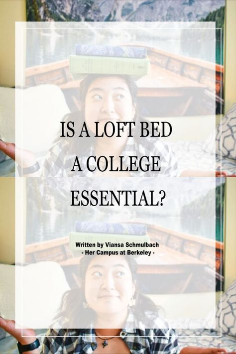 Is a Loft Bed a College Essential?
