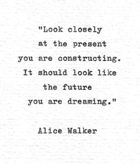 "Motivational Quotes For Women Discover Alice Walker Inspirational Quote "".the future you are dreaming"" Vintage Typewriter Hand Typed Literature Print American Poetry Letterpress Alice Walker Inspirational Quote .the future you are Motivacional Quotes, Quotes Dream, Typed Quotes, Future Love Quotes, Positive Future Quotes, Living The Dream Quotes, Value Quotes, Truth Quotes, Bible Quotes"