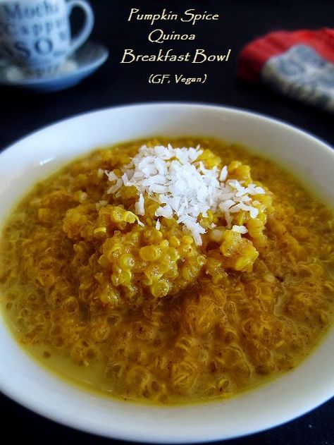Poor and Gluten Free (with Oral Allergy Syndrome): Pumpkin Spice Quinoa Breakfast Bowl (GF, Vegan)