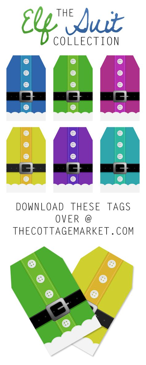 Free Printable Elf Suit Gift Tags - The Cottage Market from @cottagemarket