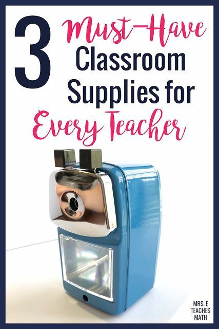 3 Must-Have Classroom Supplies for Every Teacher | Classroom
