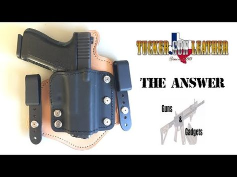 Tucker Gun Leather: The Answer IWB Holster - YouTube | 2nd