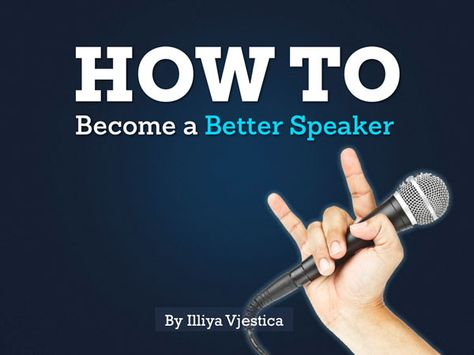 How to Become a Better Speaker