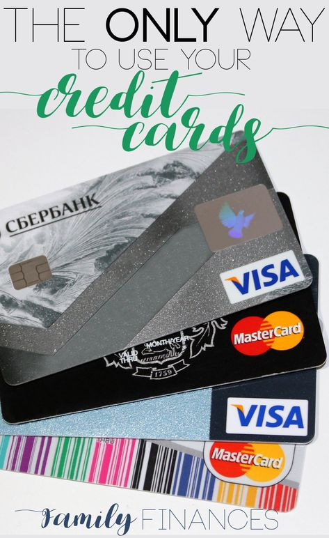 The right way to use your credit cards