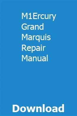 M1ercury Grand Marquis Repair Manual Repair Manuals Sewing Machine Manuals Pitching Machine