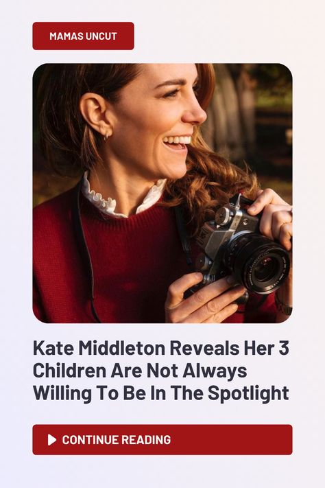 Kate Middleton, Duchess of Cambridge, opened up to a fellow amateur mom photographer about how her love of taking photos bugs her children.
