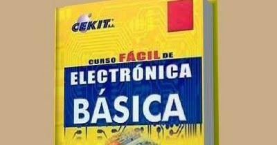 Descarga Curso De Electrónica Básica Cekit Pdf Cekit S A Presenta A Sus Lectores De Toda Améri Electrónica Libro De Proyectos Curso De Electricidad Industrial