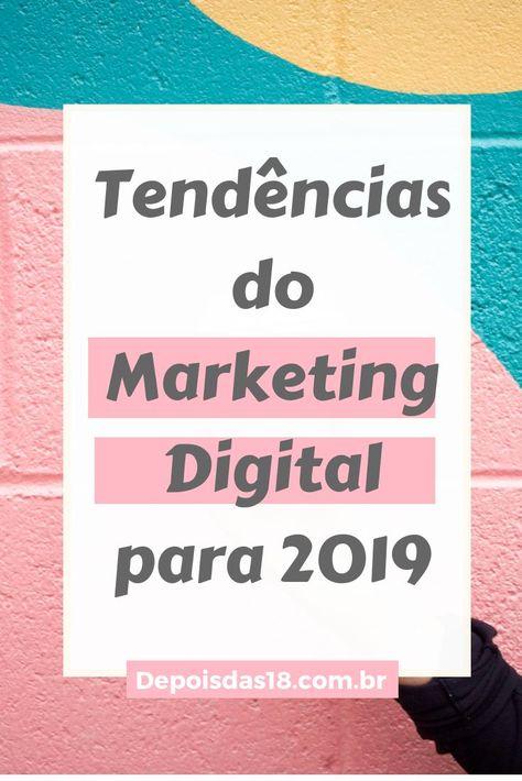 ▷ Tendências do Marketing Digital para 2019 - Fique ligado!