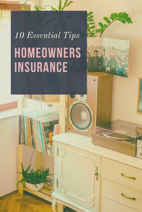 10 Homeowners Insurance Tips Must Read Homeowners Insurance