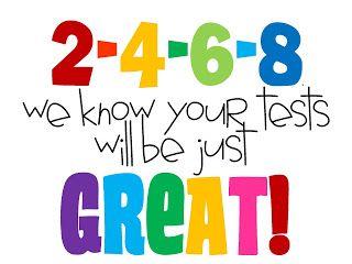 Standardized Testing Notes of Encouragment