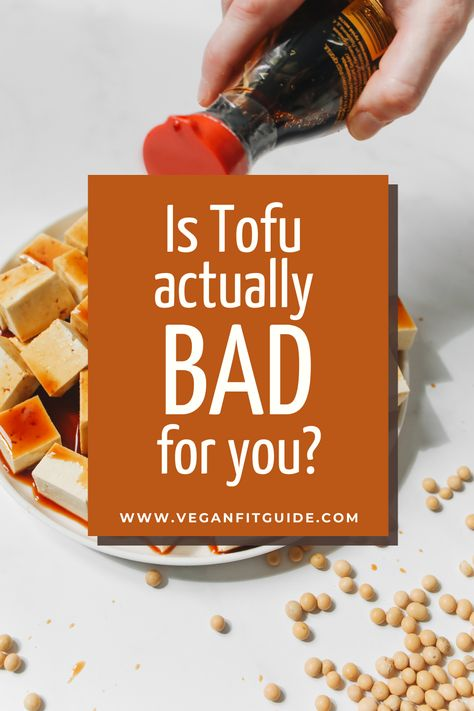 Is tofu healthy or is it actually bad for you? Some sources claim tofu is bad for you, while others claim it's full of benefits. So let's set the facts straight: here's what you need to know about tofu, including nutrition. tofu for men and women, protein, and health benefits, so you can decide if it's a smart choice for your dietary needs. #veganprotein #healthylifestyle #healthyrecipes #howtobehealthy #healthyeatingideas #healthyfoods #recipe #eatingwell #healthy #tofu #veganhealth