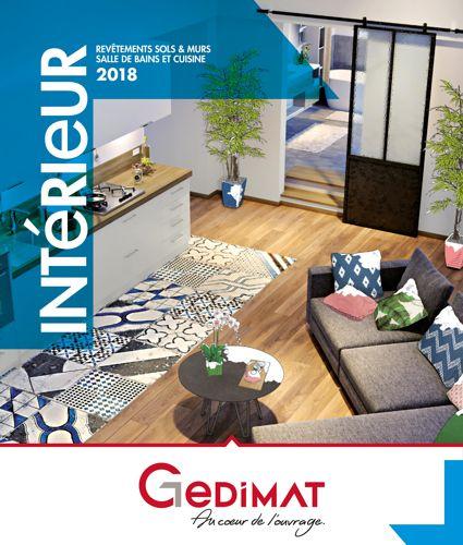 Decouvrez Le Catalogue Interactif Gedimat Interieur 2018 Soyez