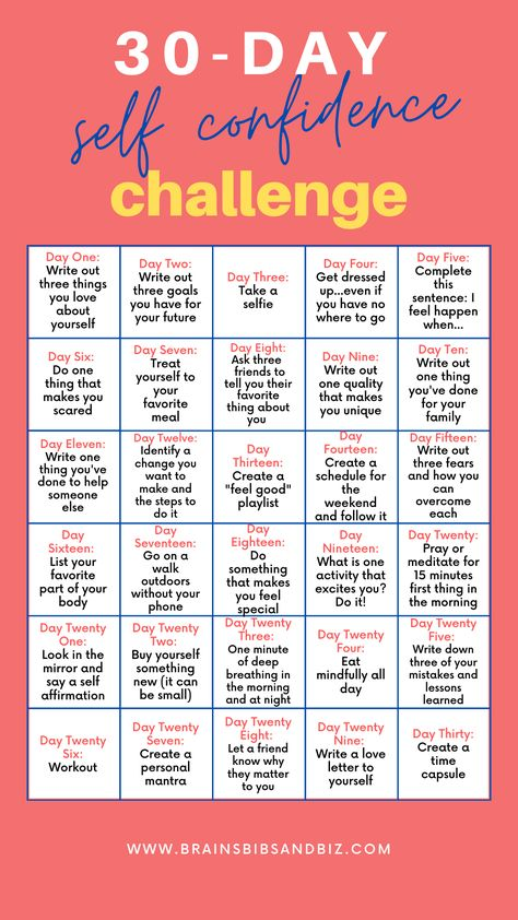 The first step to improving yourself is identifying what needs to be improved, right?! Are you in? Take the challenge!  Join me in the 30 day self confidence challenge.
