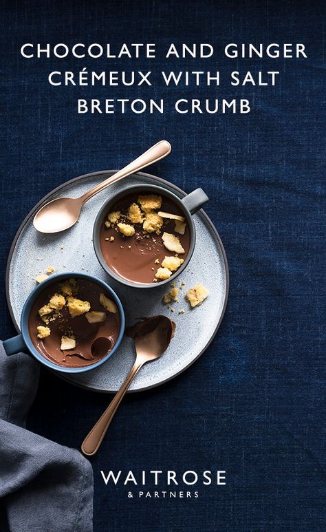 The chocolate and ginger crémeux with salt breton crumb is a delightful Valentine's pudding. Serve the desserts with the crumb sprinkled over.   Click on the image for the full Waitrose  Partners recipe.