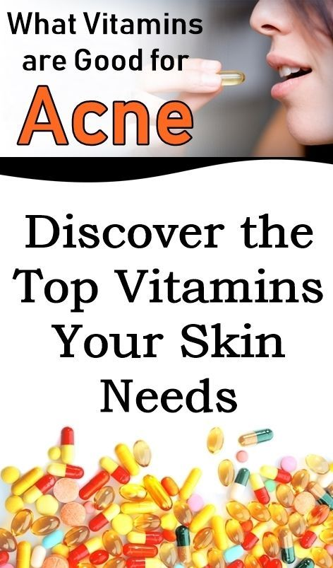 Discover The Top Vitamins Your Skin Needs In 2020 Top Skin Care Products Vitamins Acne Care