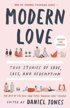 Modern Love Revised And Updated 9780593137048 Penguinrandomhouse Com Books Modern Love True Stories Free Pdf Books