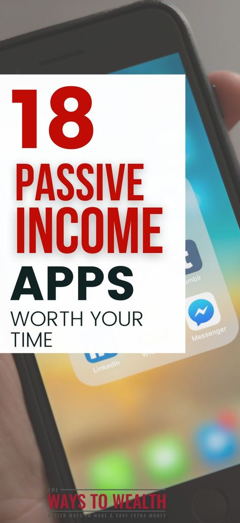 18 BestPassive IncomeAppsfor iPhone and Android Phones (2021)