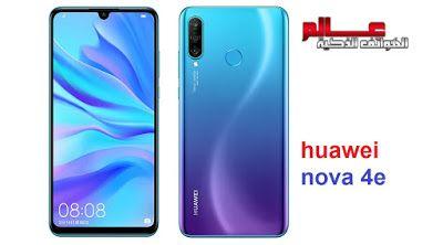 مواصفات و مميزات هاتف هواوي نوفا Huawei Nova 4e Samsung Galaxy Phone Galaxy Phone Huawei