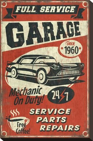 size: Stretched Canvas Print: Full Service Garage by Lantern Press : Using advanced technology, we print the image directly onto canvas, stretch it onto support bars, and finish it with hand-painted edges and a protective coating. Garage Signs, Garage Art, Images Vintage, Retro Vintage, Vintage Bar, Vintage Metal Signs, Oldschool, Pinstriping, Design Graphique