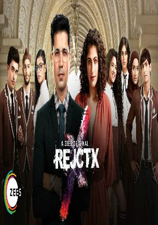 Rejctx 2019 Complete S01 Full Hindi Episode Download Hdrip 720p All Episodes Episodes Web Series