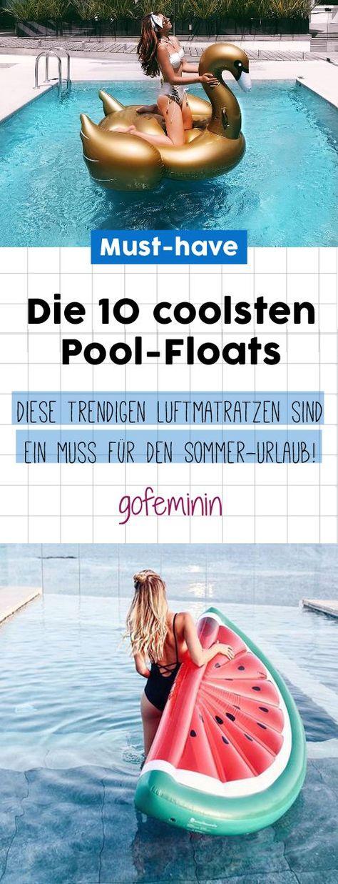Die 10 Coolsten Pool Floats Diese Luftmatratzen Sind Perfekt Fur Deinen Urlaub Coole Pools Luftmatratze Und Sommer