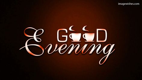 Download Evening Coffee wishes to your friends and family members for facebook, twitter and whatsapp.