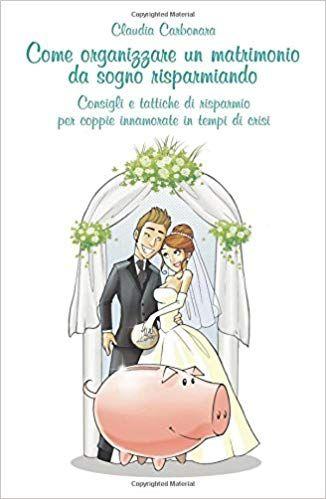 Come Organizzare Un Matrimonio Da Sogno Risparmiando Libro Kindle Pdf Download Character My Wedding Comics