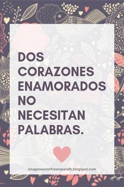 50 Frases Cortas De Amor Frases Cortas Frases Romanticas